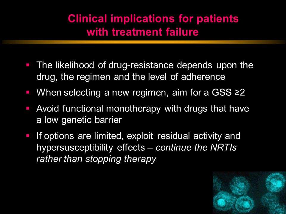 Clinical implications for patients with treatment failure