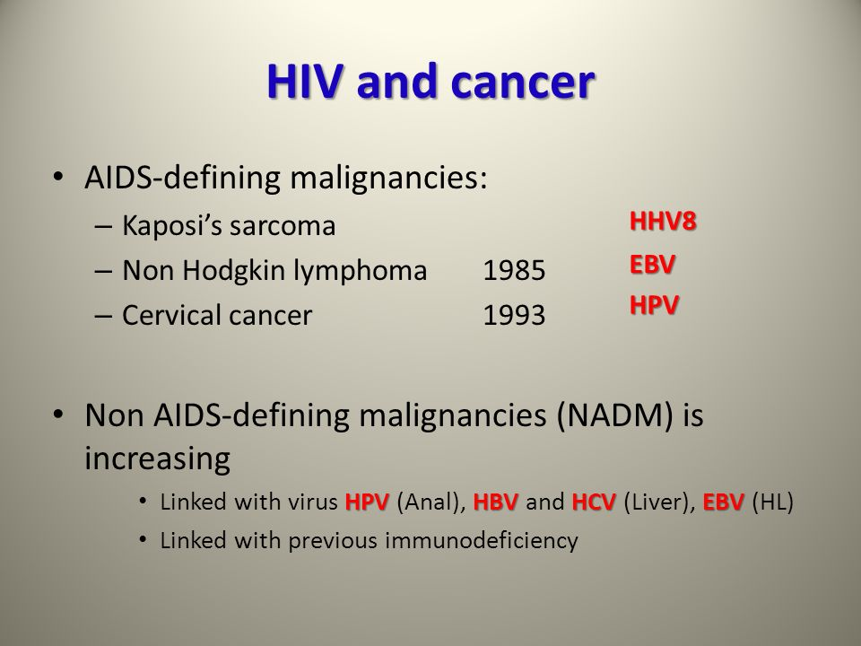 HIV and cancer AIDS-defining malignancies: