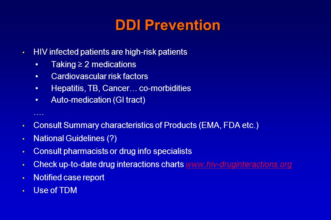 DDI Prevention HIV infected patients are high-risk patients