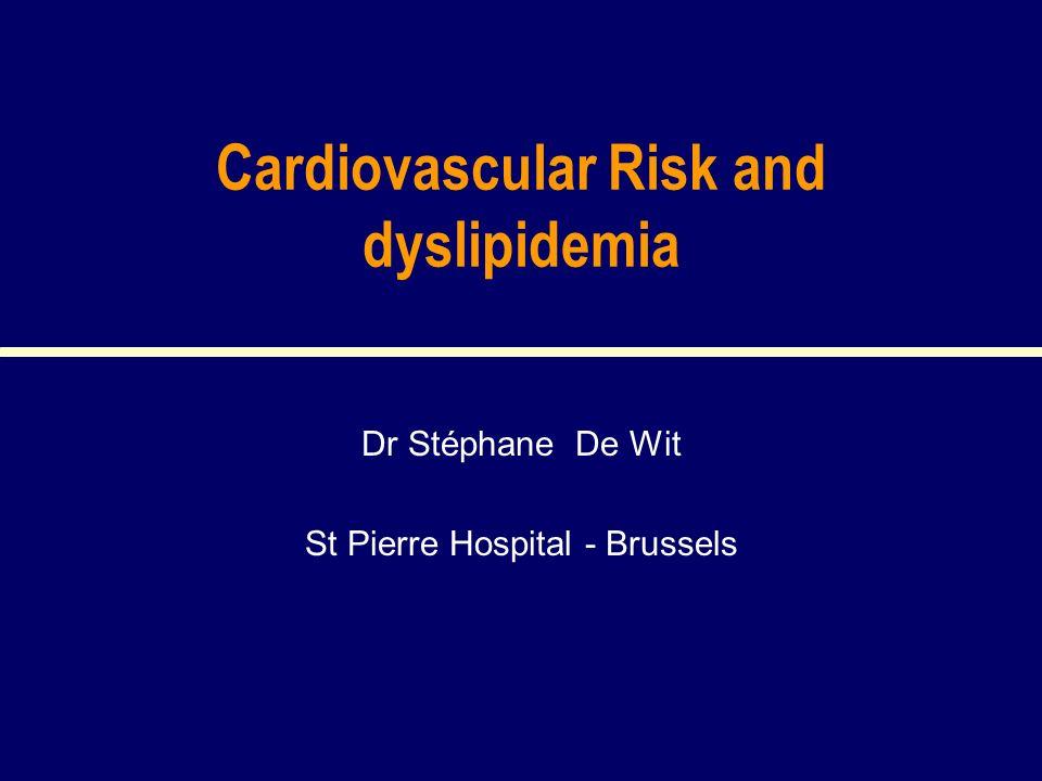 Cardiovascular Risk and dyslipidemia