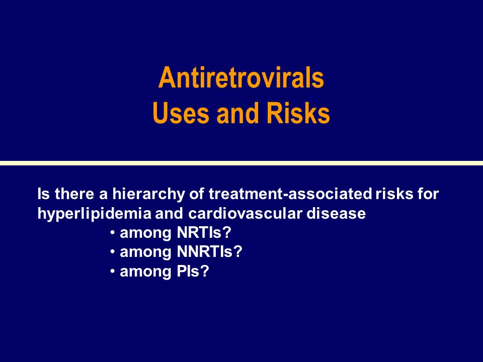 Antiretrovirals Uses and Risks
