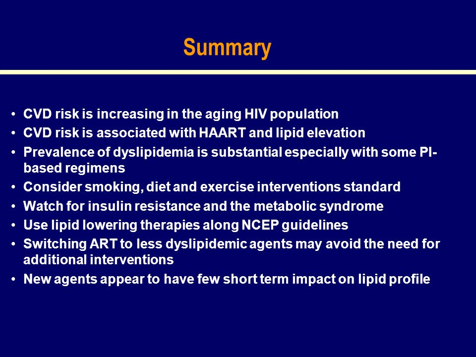 Summary CVD risk is increasing in the aging HIV population