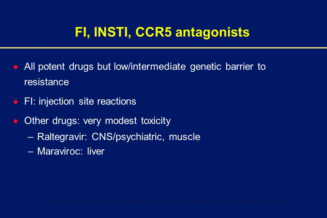 FI, INSTI, CCR5 antagonists