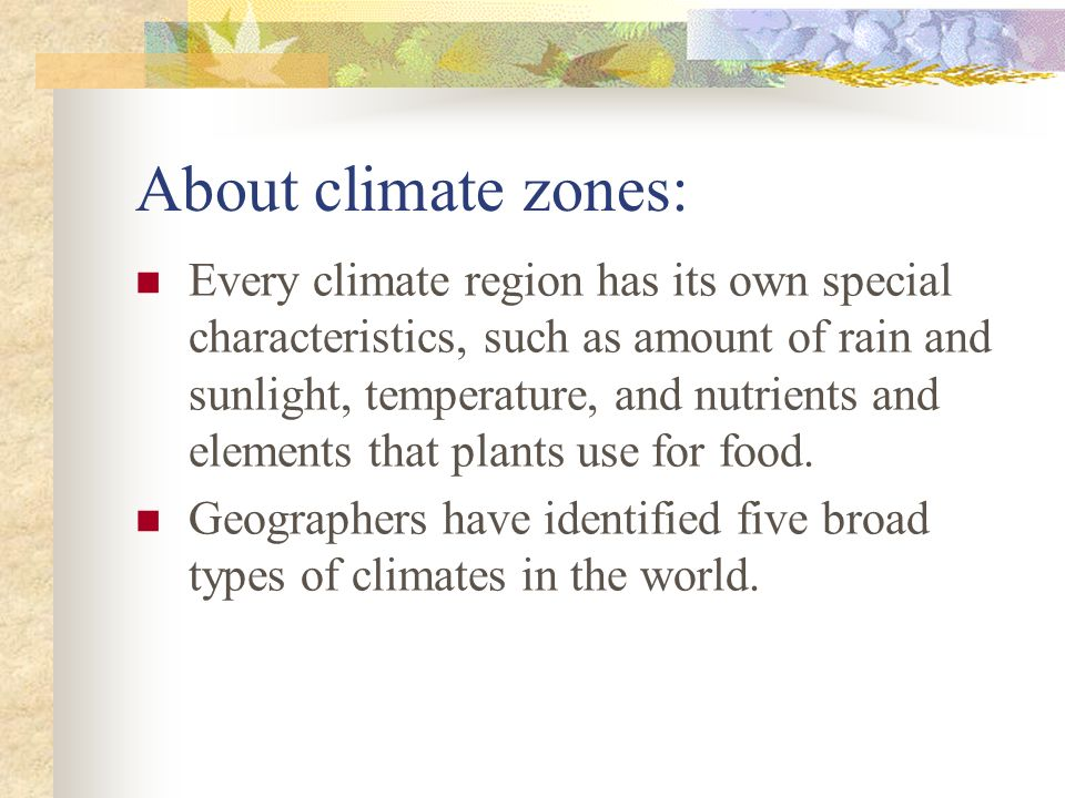 About climate zones: