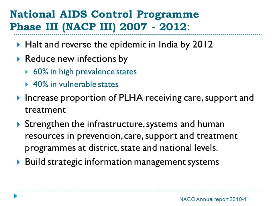 National AIDS Control Programme Phase III (NACP III) 2007 - 2012:
