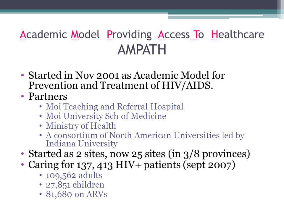 Academic Model Providing Access To Healthcare AMPATH