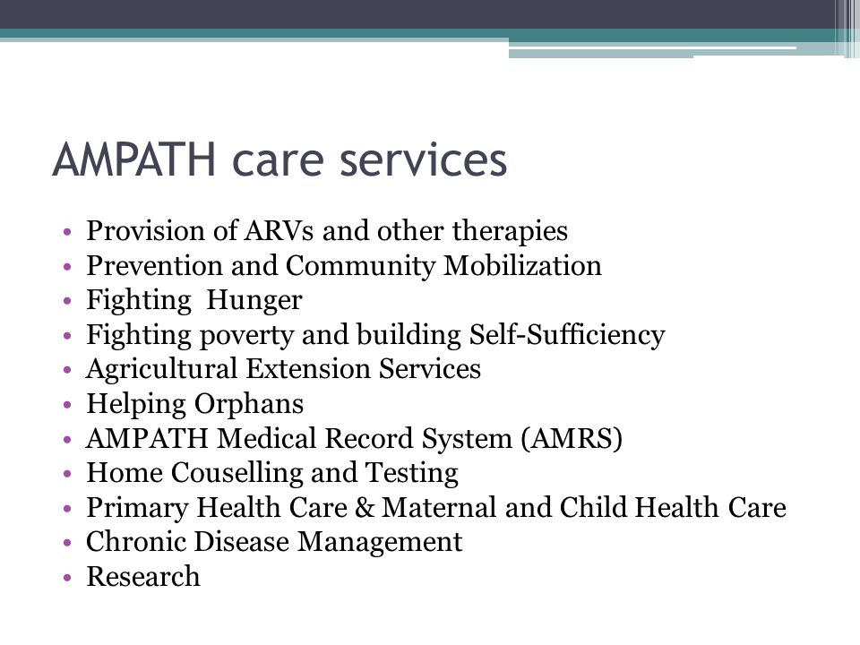 AMPATH care services Provision of ARVs and other therapies