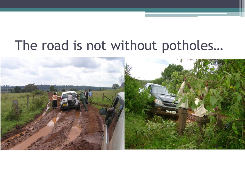 The road is not without potholes…