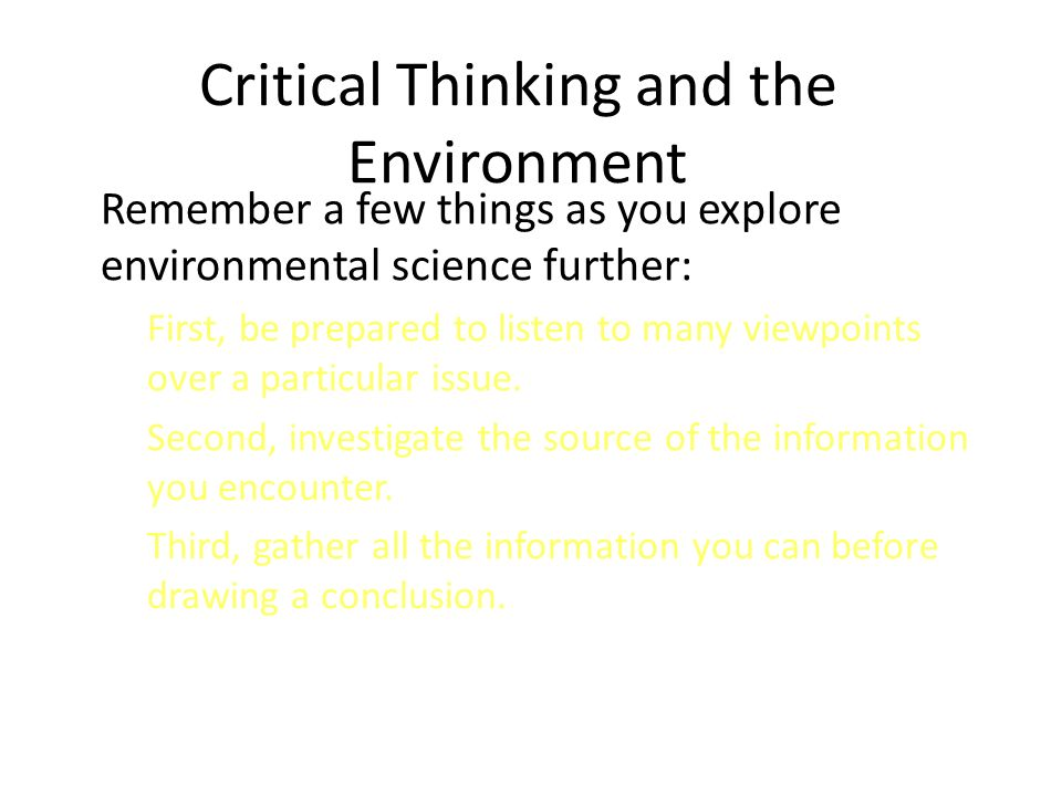 environmental science critical thinking questions Helping students gain critical thinking skills that's why the environmental literacy council has developed firestorm: thinking critically about environmental.
