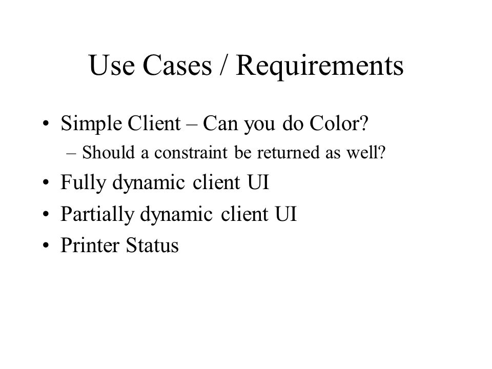 Use Cases / Requirements