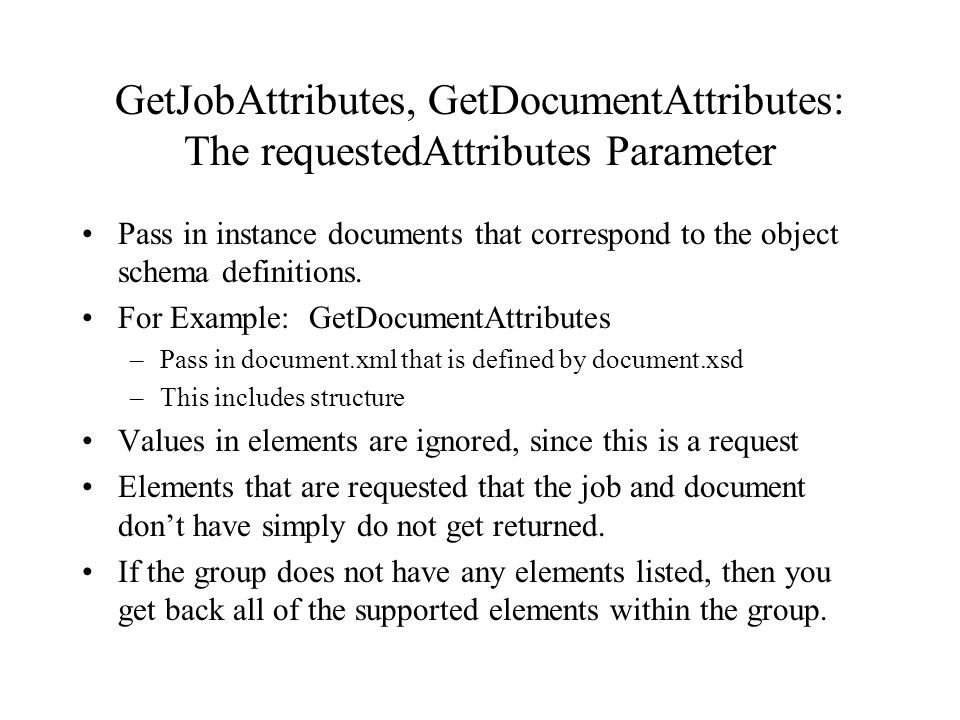 GetJobAttributes, GetDocumentAttributes: The requestedAttributes Parameter