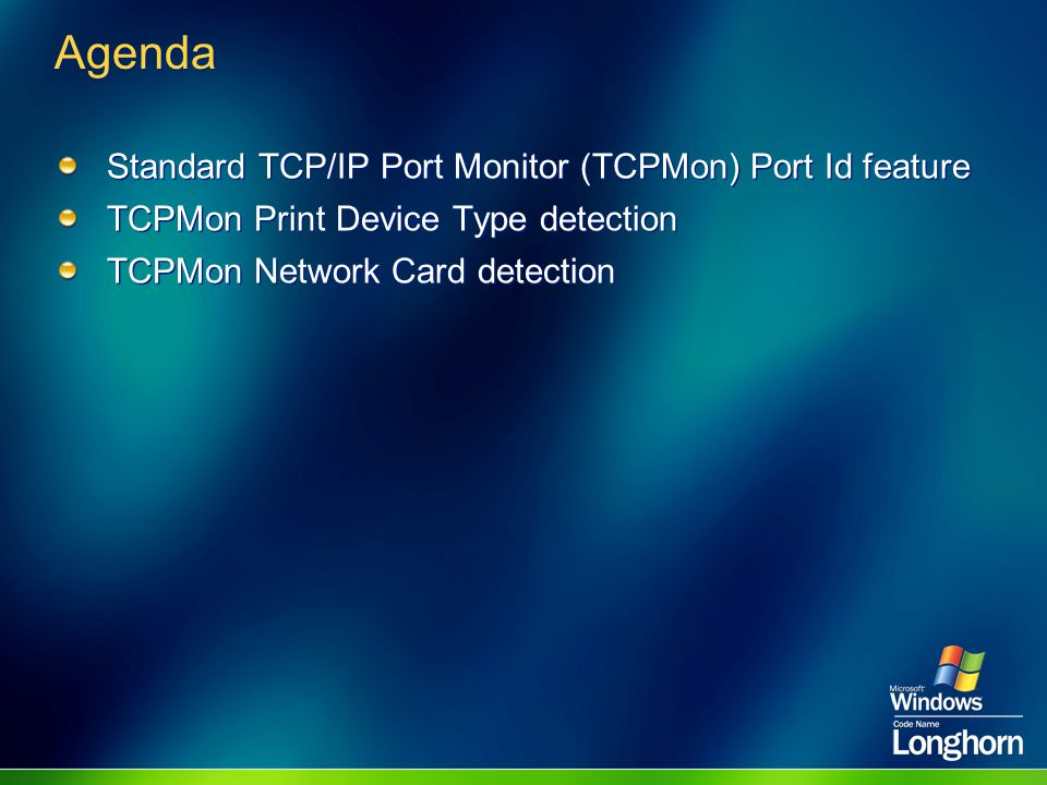 Agenda Standard TCP/IP Port Monitor (TCPMon) Port Id feature