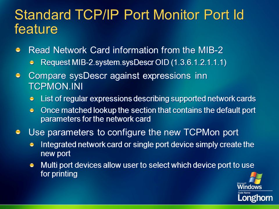 Standard TCP/IP Port Monitor Port Id feature
