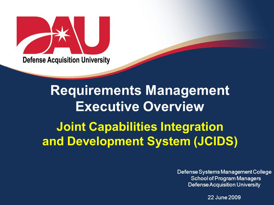 Capability Data Acquisition System : Requirements management executive overview joint