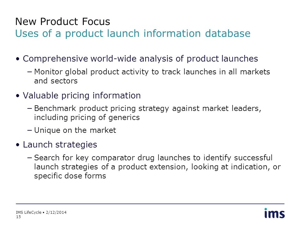 New Product Focus Uses of a product launch information database