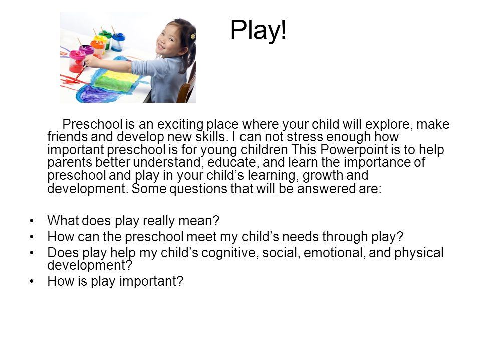a look at the importance of play on the development of children The importance of outdoor play for children  although it is important to encourage specific motor skills such as fine and gross motor development, it is more important to support the development of the brain and nerve functions and growth thus rolling, crawling, running and climbing, and swinging on swings are all absolutely critical.