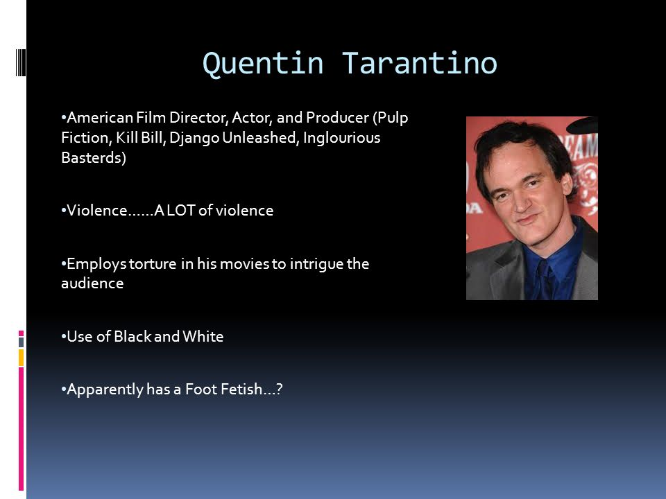 Apologise, quentin tarentino foot fetish congratulate