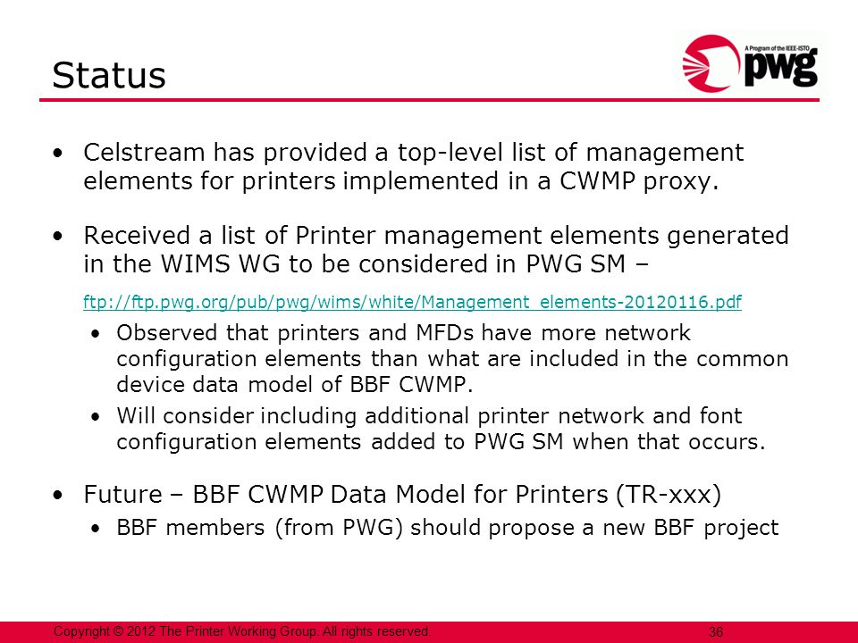 Status Celstream has provided a top-level list of management elements for printers implemented in a CWMP proxy.
