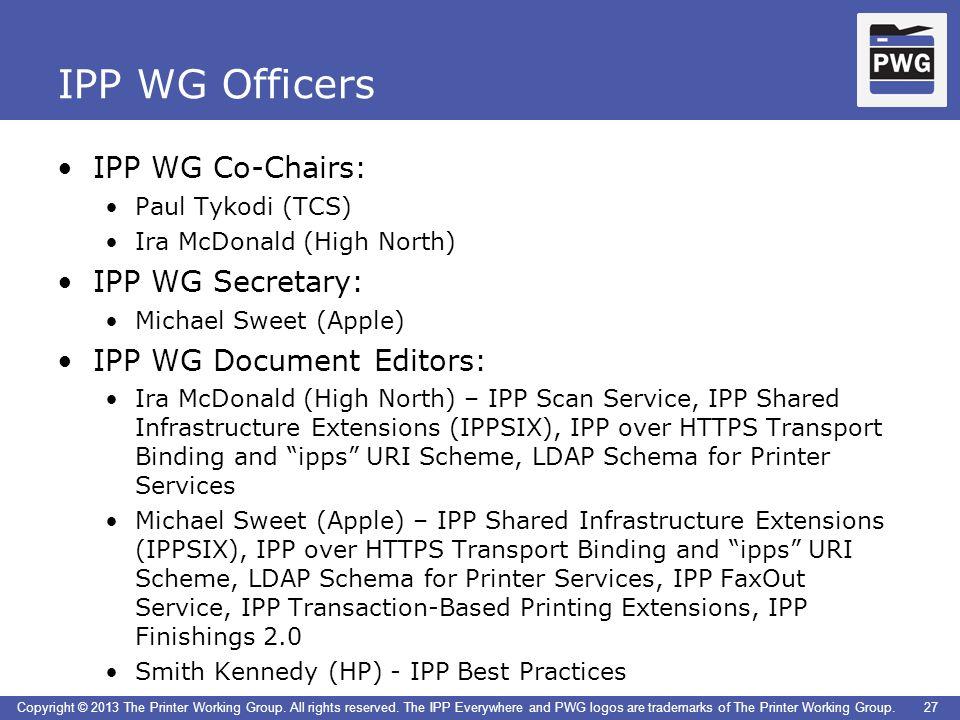 IPP WG Officers IPP WG Co-Chairs: IPP WG Secretary: