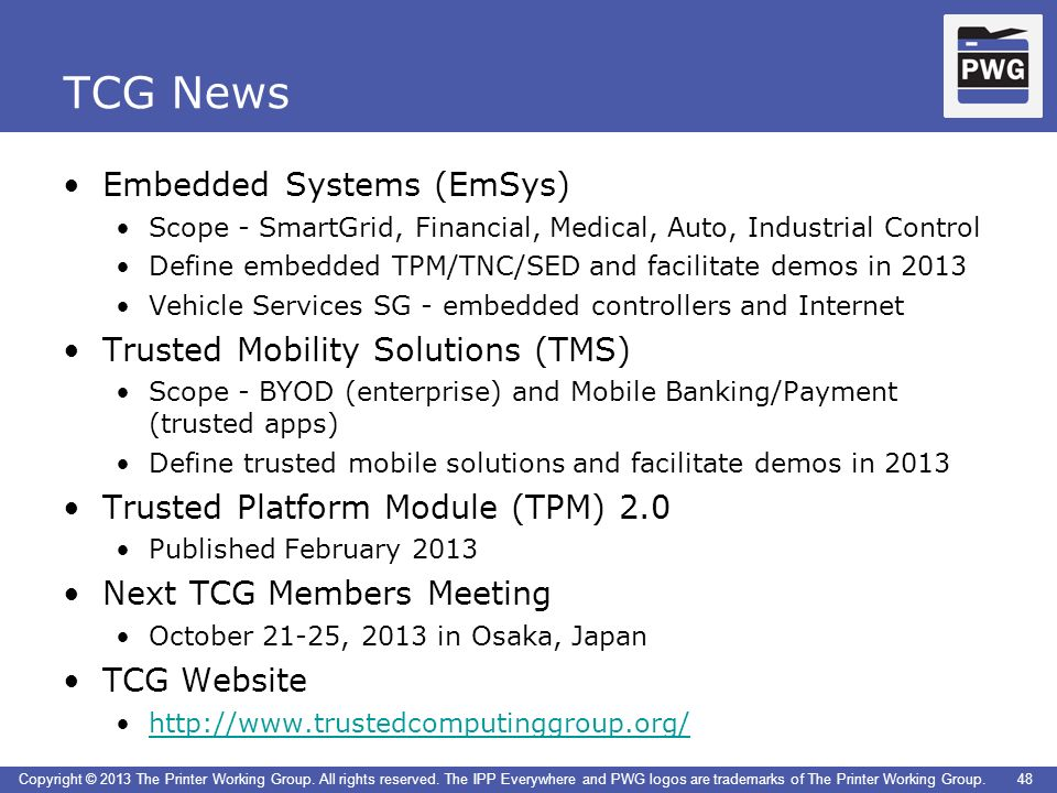 TCG News Embedded Systems (EmSys) Trusted Mobility Solutions (TMS)