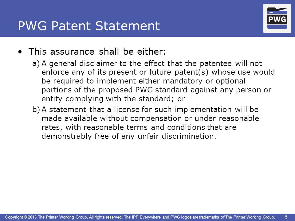 PWG Patent Statement This assurance shall be either: