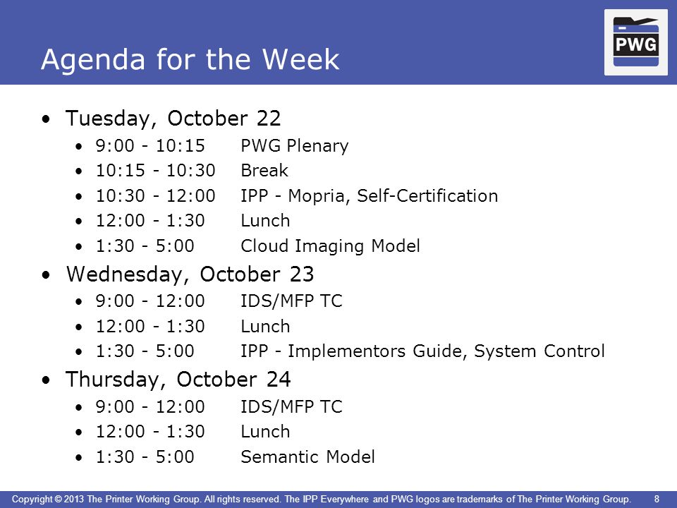 Agenda for the Week Tuesday, October 22 Wednesday, October 23