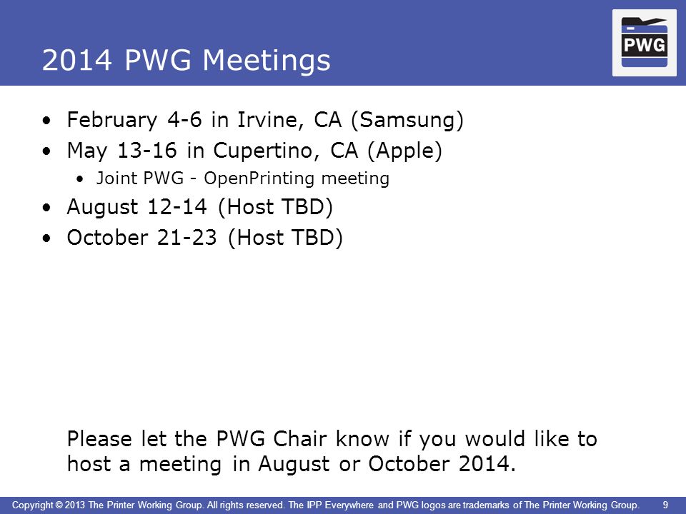 2014 PWG Meetings February 4-6 in Irvine, CA (Samsung)
