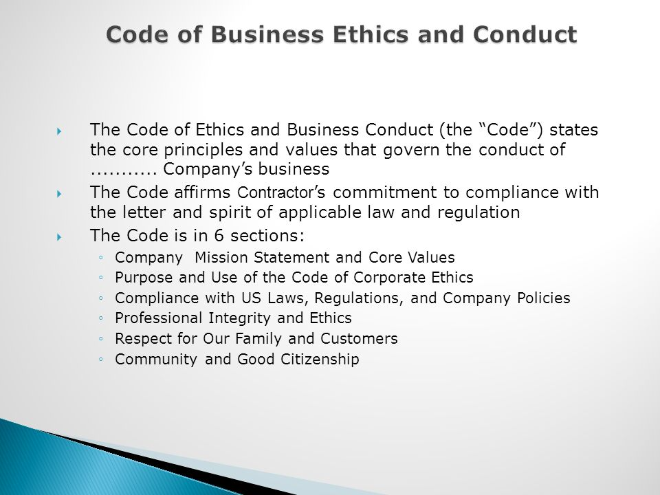 an overview of the ethics and business conduct program in the united states Effective ethics programs  monitor and audit the program to detect criminal conduct, evaluate the program periodically, and have and publicize a system for .