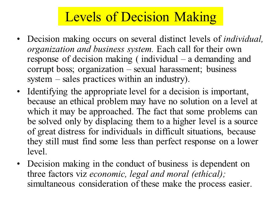 the characteristics of decision making within an organization Leadership, change, and organizational effectiveness  and decision making strategies  leadership status by comparing a leader's presented characteristics or.