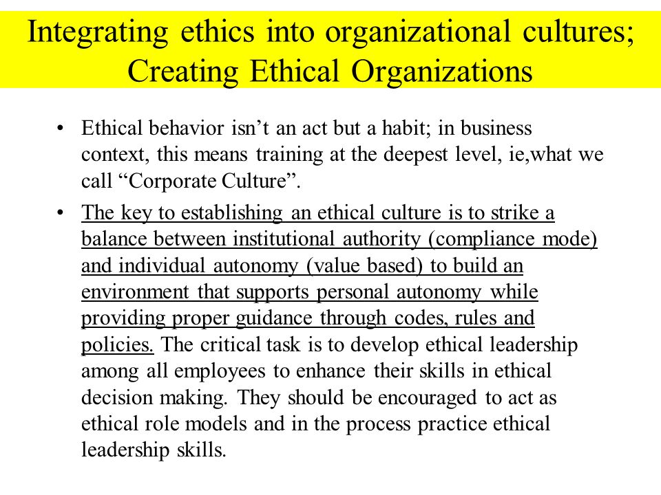 the significance of building an ethical culture in business For businesses around the world, maintaining a constant focus on ethical  performance is vital for success introduction  organisations are building an  ethical culture primarily by  only second, but given the importance of tone from  the top in.