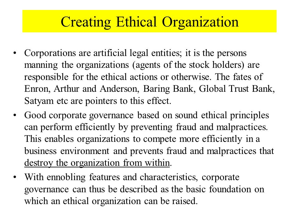 how to establish an ethical environment 265 9 creating an ethical organizational climate bad ethics is bad business —anonymous what's ahead leaders act as ethics officers for their organizations.