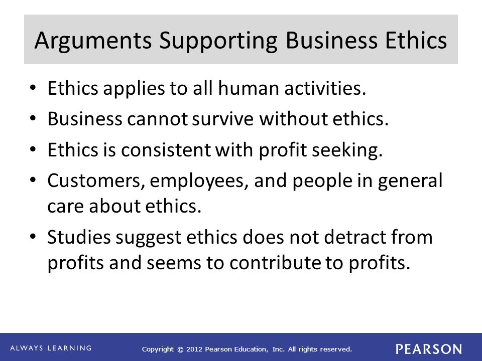 Arguments Supporting Business Ethics