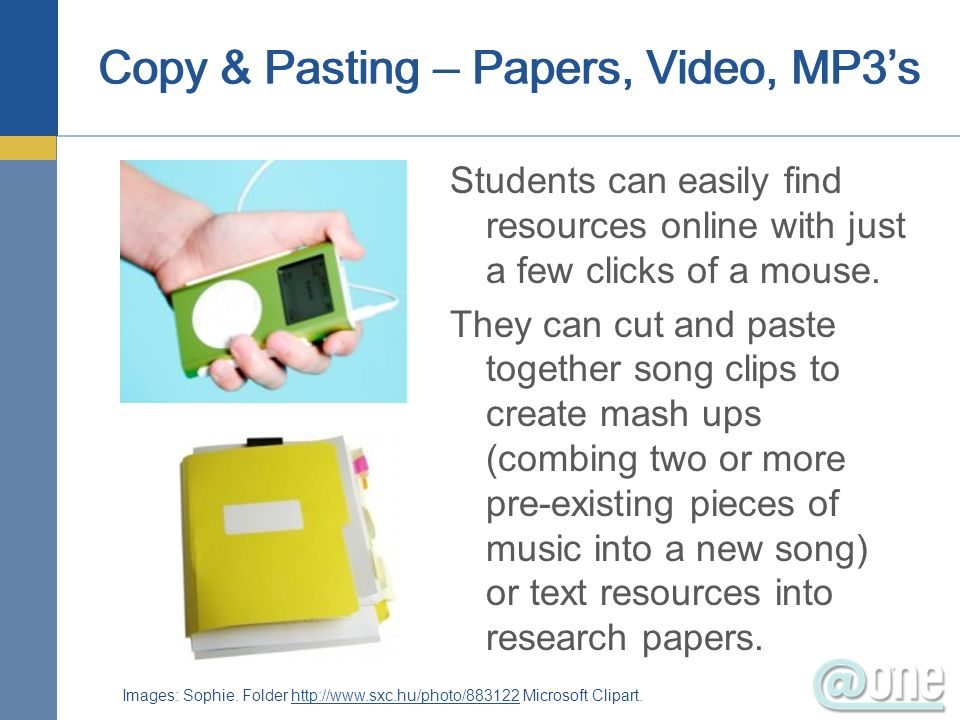 Copy & Pasting – Papers, Video, MP3's
