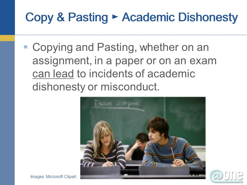 Copy & Pasting ► Academic Dishonesty