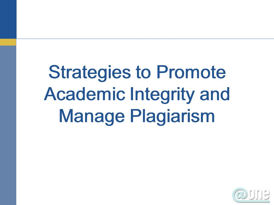 Strategies to Promote Academic Integrity and Manage Plagiarism