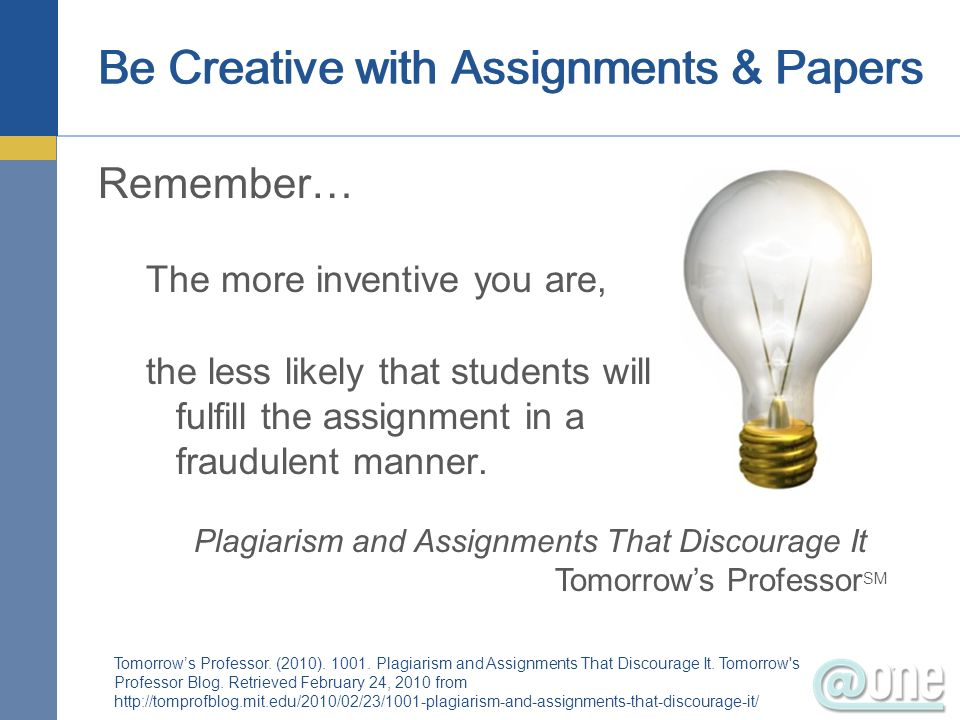 Be Creative with Assignments & Papers
