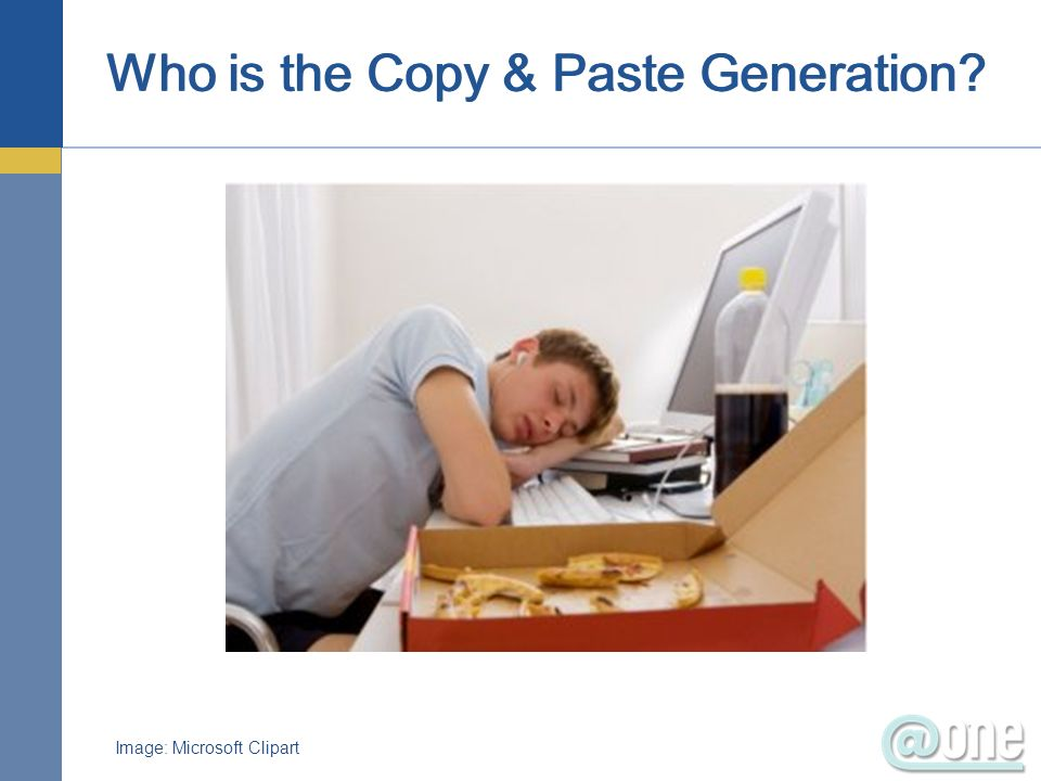 Who is the Copy & Paste Generation