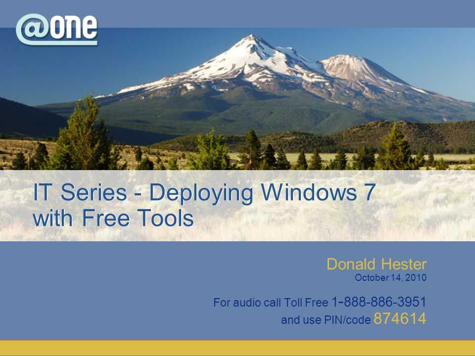 IT Series - Deploying Windows 7 with Free Tools