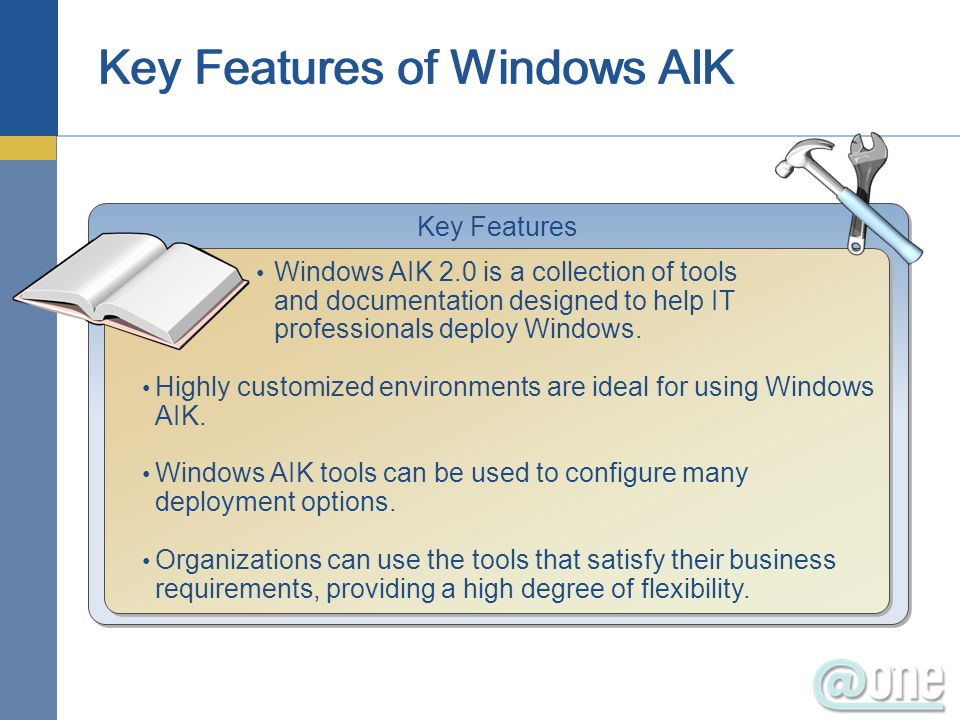 Key Features of Windows AIK