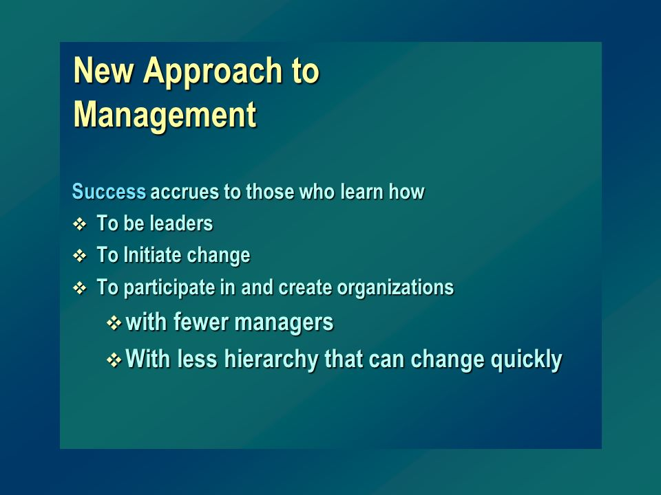 New Approach to Management