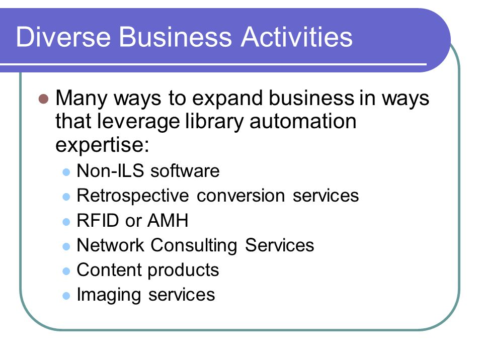 Diverse Business Activities