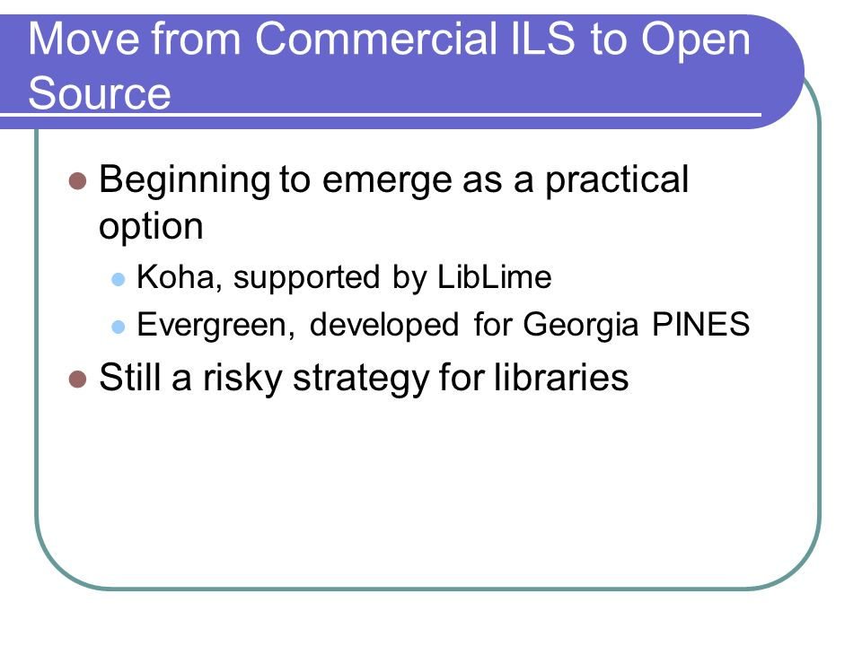 Move from Commercial ILS to Open Source