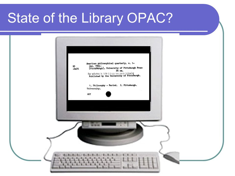 State of the Library OPAC