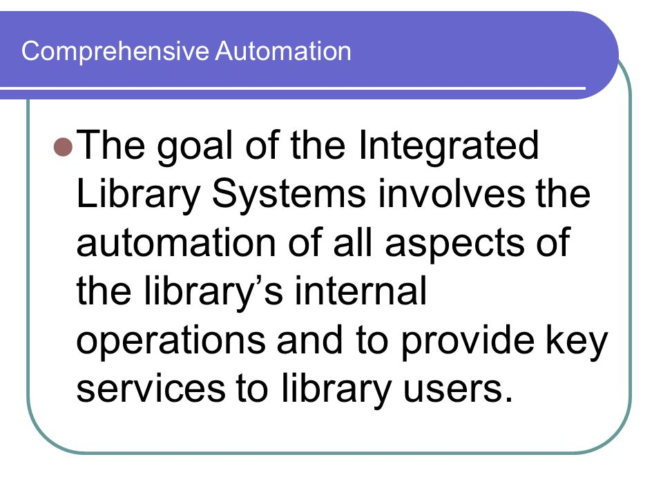 Comprehensive Automation