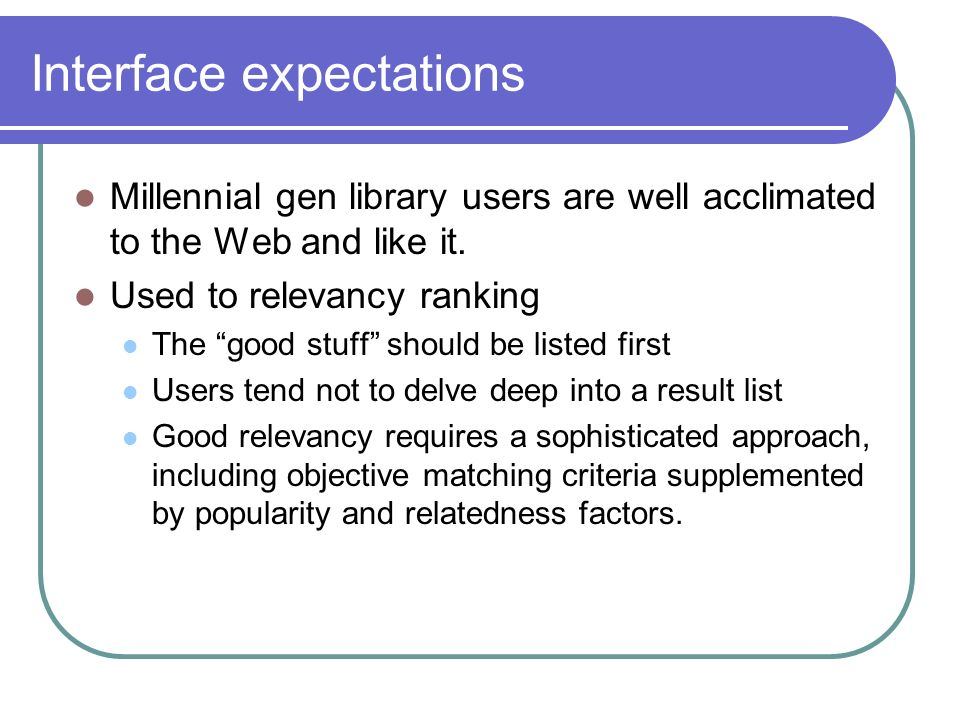 Interface expectations