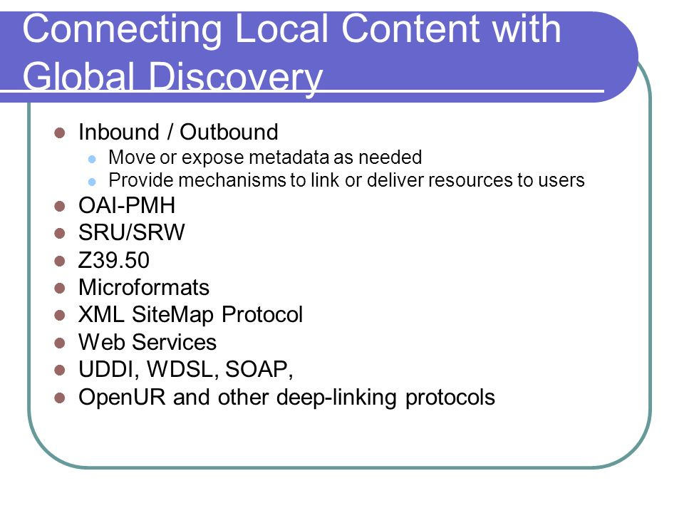 Connecting Local Content with Global Discovery