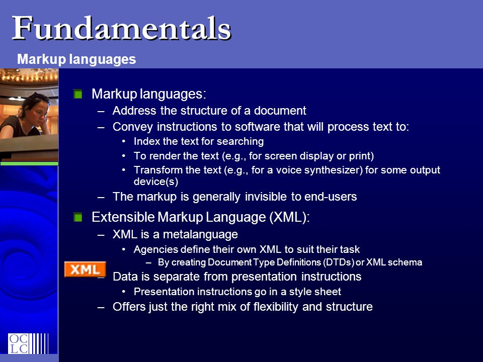 Fundamentals Markup languages Markup languages: