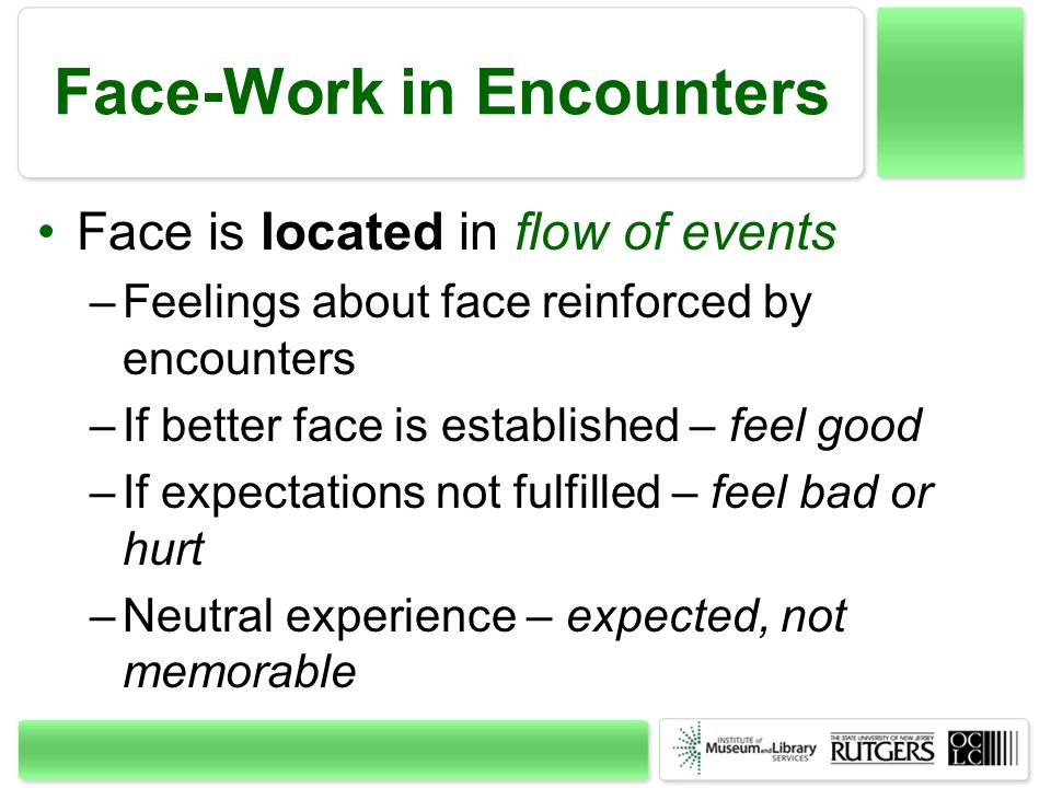 Face-Work in Encounters