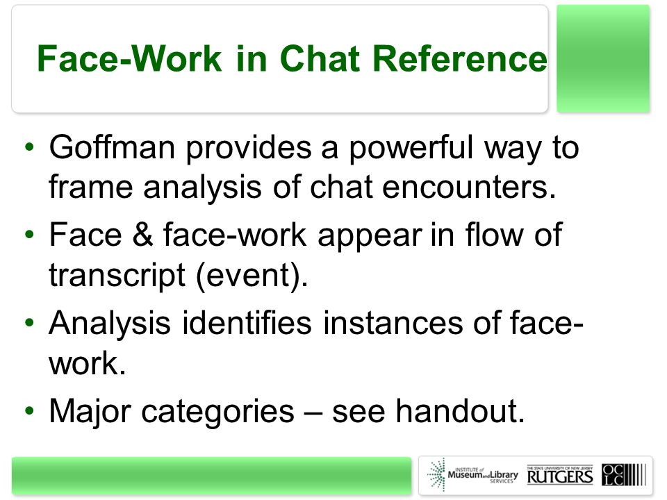 Face-Work in Chat Reference