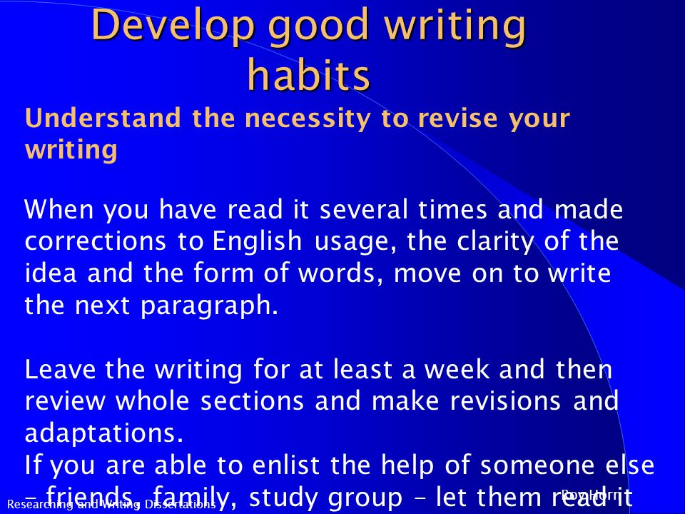 how to develop good study habits essay Improving study habits with psychology  behaviorism and study habits parents, tutors, and students can use the principles of behaviorism to improve a student's.
